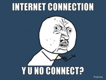 internet-connection-y-u-no-connect